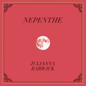 """Nepenthe"", Barwick's third and latest album, was released in Oct. 2013 to rave reviews."