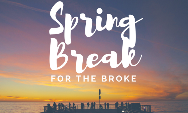Spring Break for the broke