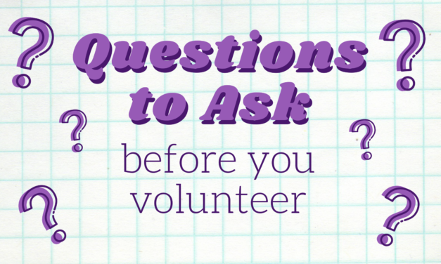Questions to Ask Before Volunteering