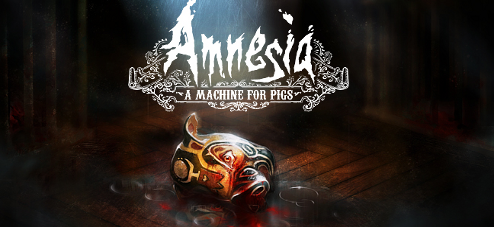 "This little piggy went bump in the night: a look at ""Amnesia: A Machine for Pigs"""