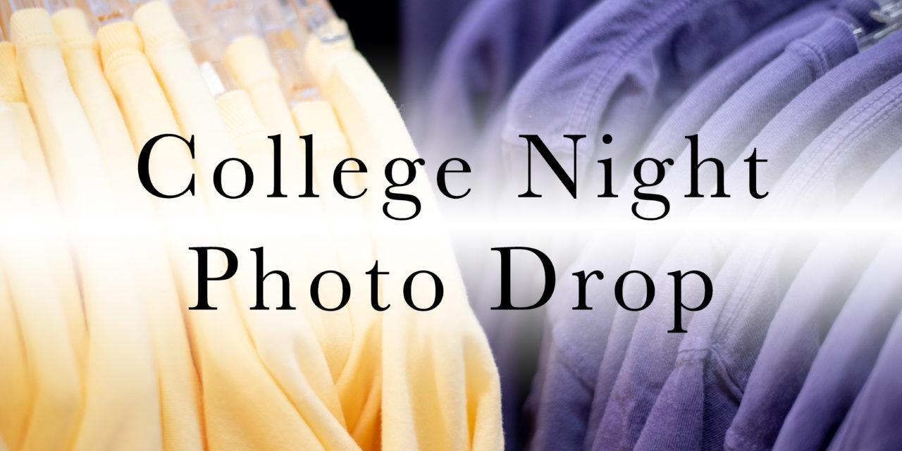 College Night Photo Drop