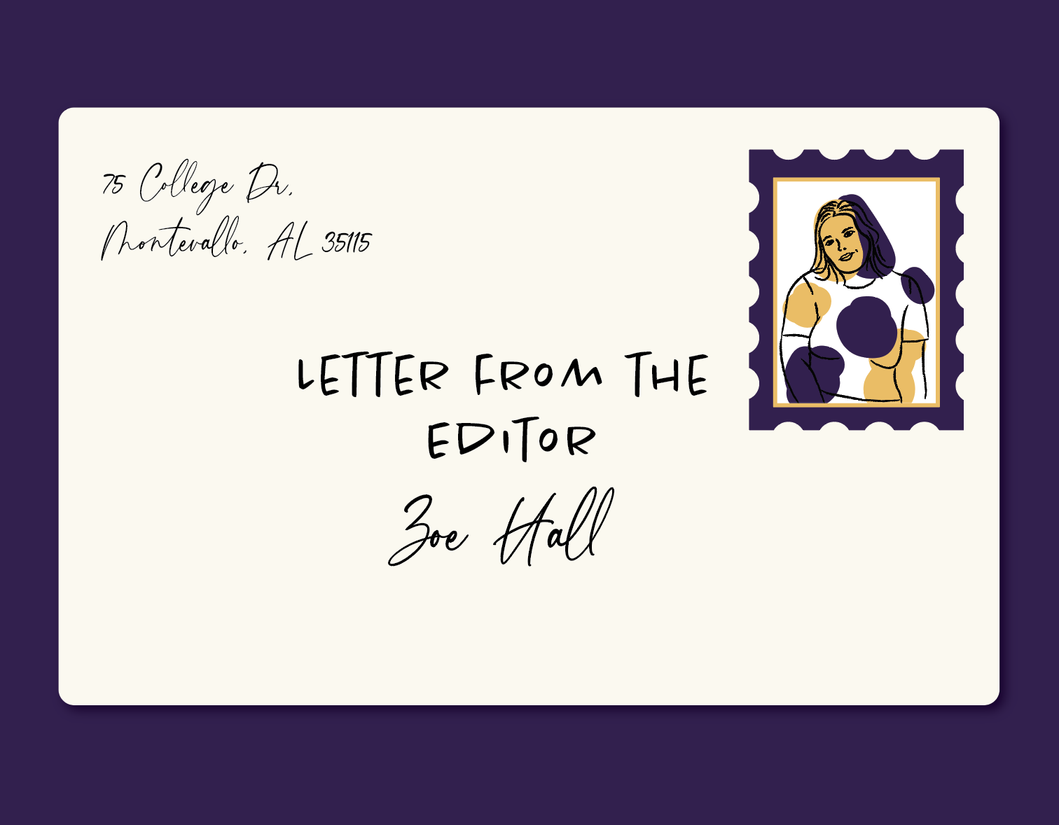"Envelope reading ""Letter from the Editor, Zoe Hall"""